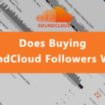 Does Buying SoundCloud Followers Work