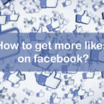 How to Get More Likes on Facebook?