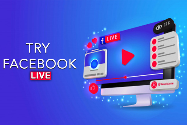 Try Facebook Live
