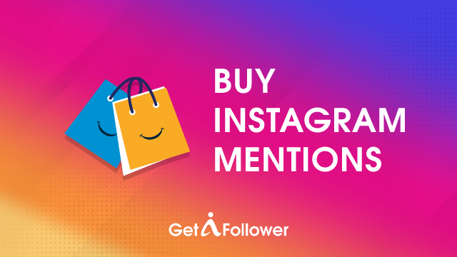 Buy Instagram Mentions | $111 for 20000 Mentions